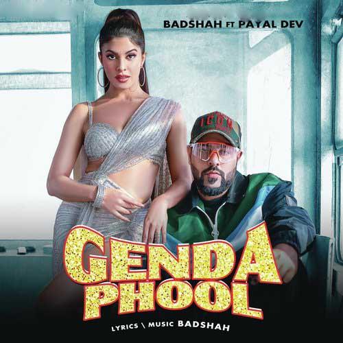 Genda Phool Lyrics – Badshah    JacquelineFernandez   Payal Dev