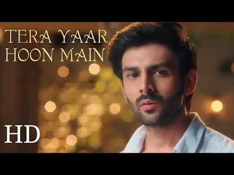 Tera Yaar Hoon Main lyrics by Arijit Singh   Sonu Ke Titu Ki Sweety