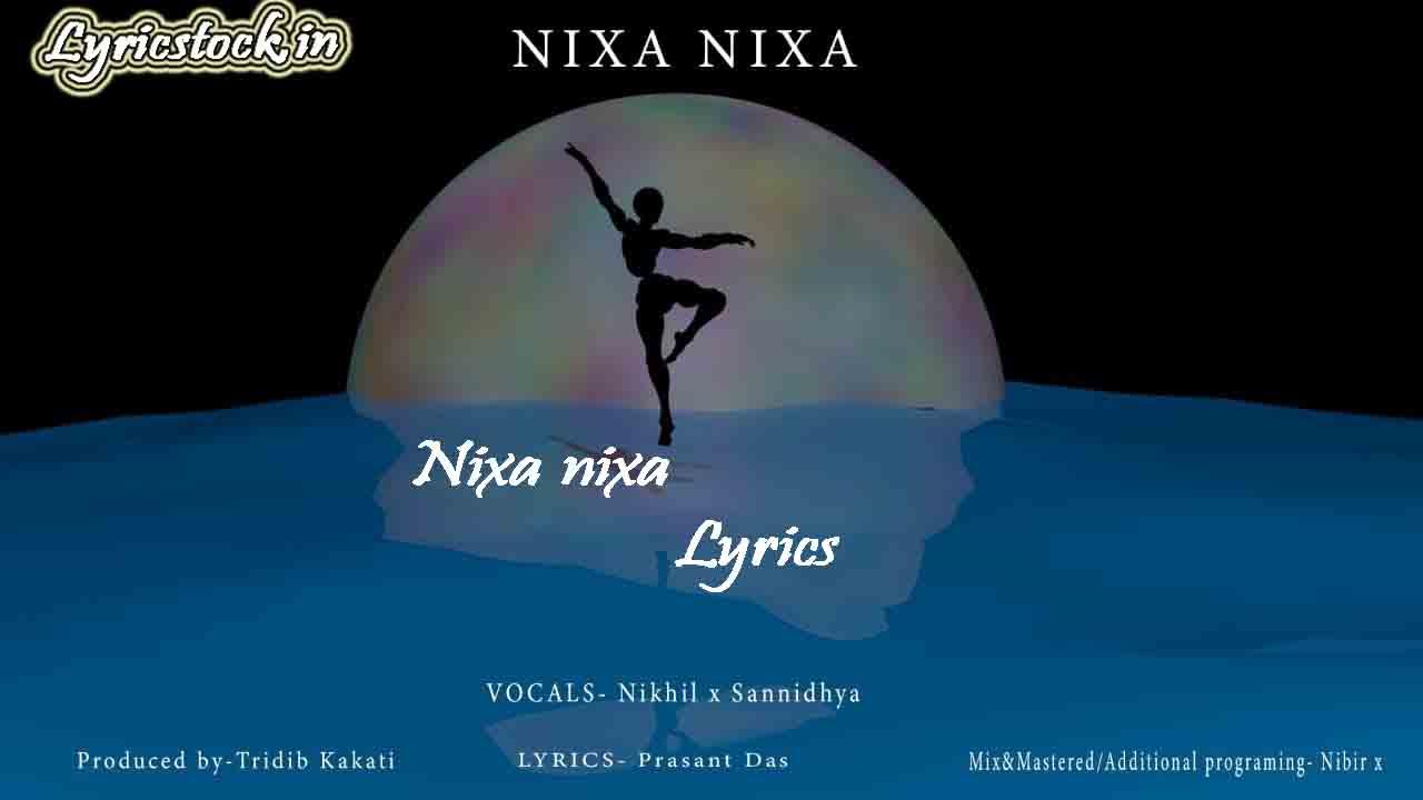 NIXA NIXA LYRICS – NIKHIL   SANNIDHYA   PRASANT   TINA Illustration