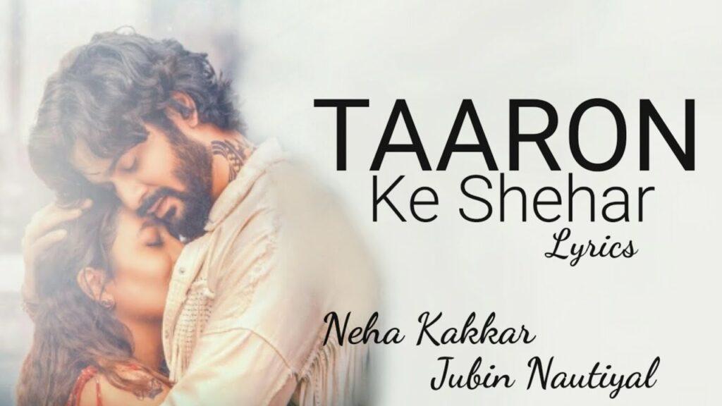 Taaron Ke Shehar Lyrics in hindi and english.