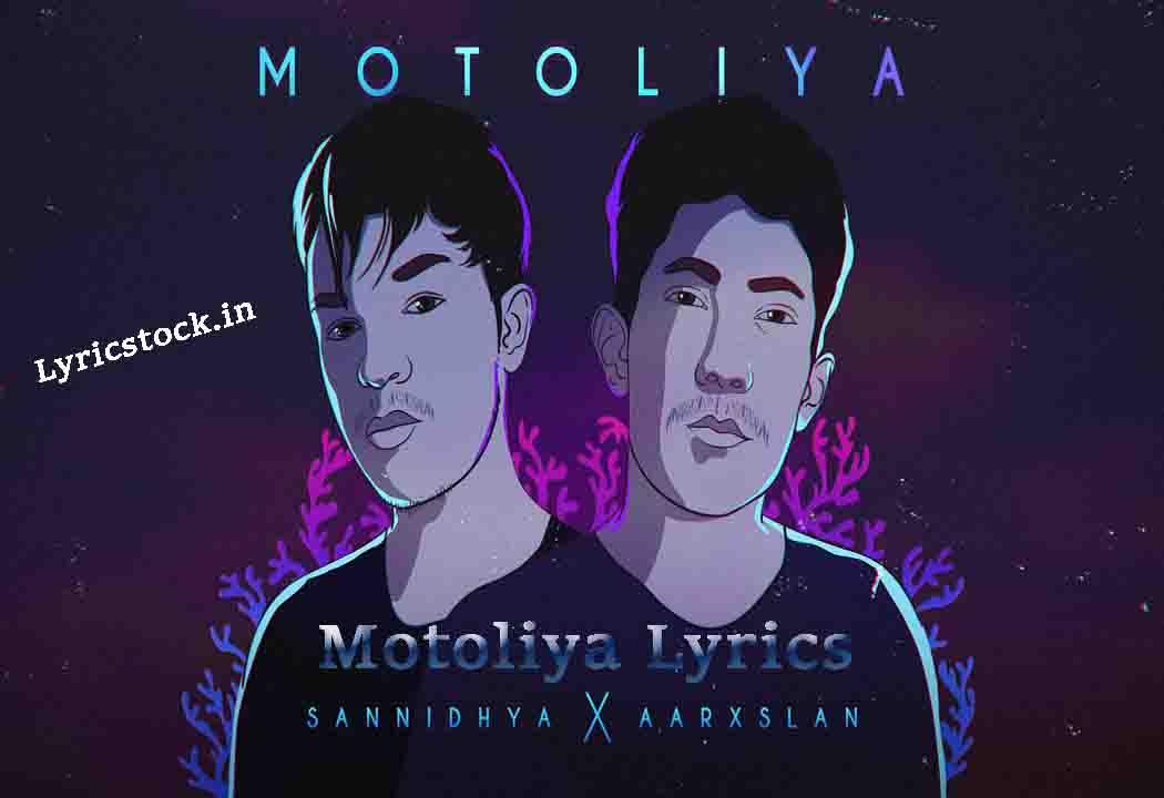 Motoliya Lyrics-Sannidhya Bhuyan-New Assamese song 2020
