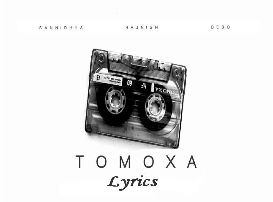 Tomoxa Lyrics in English