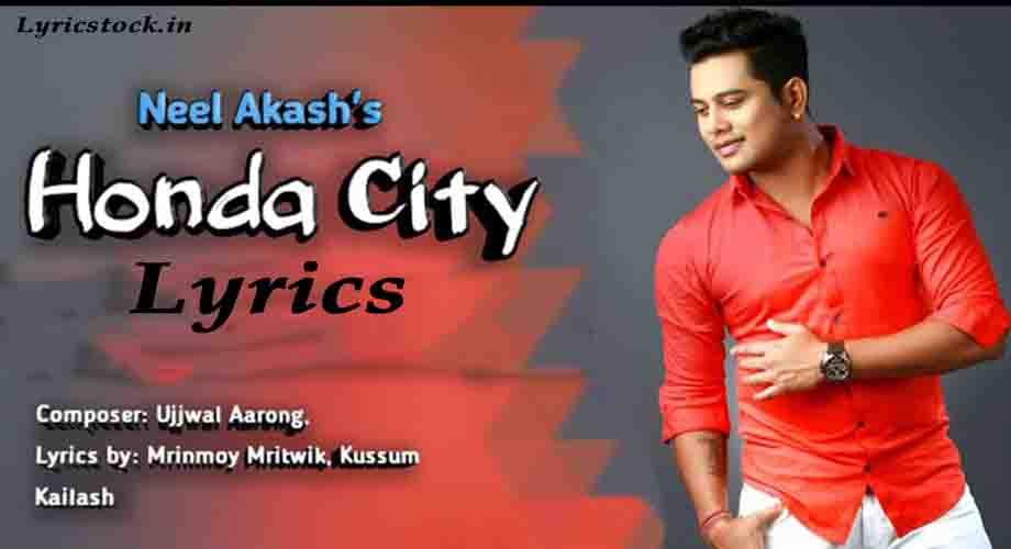 Honda City Lyrics in Assamese