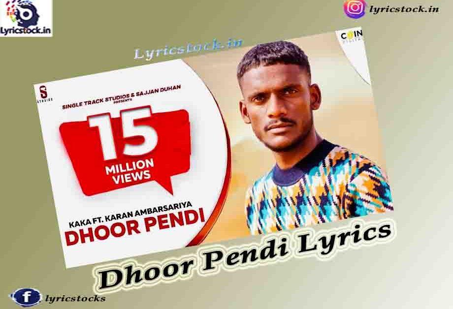 Dhoor Pendi Lyrics in English