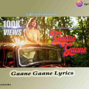 Gaane Gaane Lyrics in Assamese