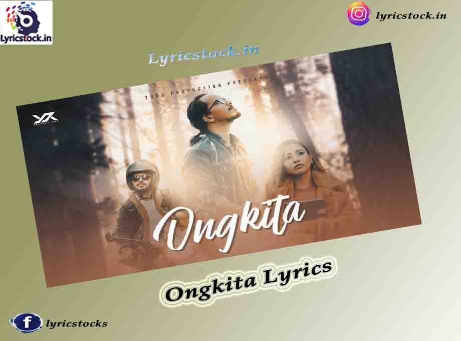 Ongkita Lyrics in English Shankuraj Konwar