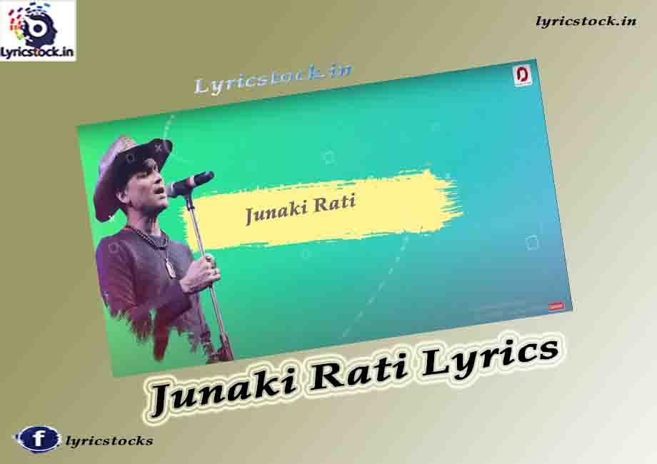 Junaki Rati Lyrics – Zubeen Garg-Himangshu Borah- Assamese Song 2021