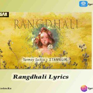 Rangdhali Lyrics in English