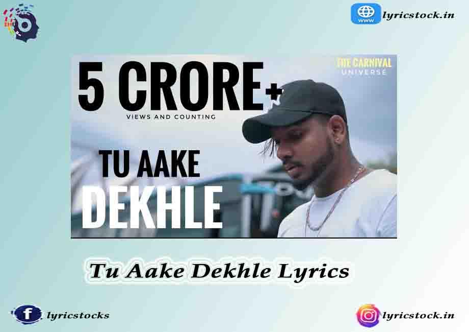Tu Aake Dekh Le Lyrics in English – King Ft Simran Kaur 2021