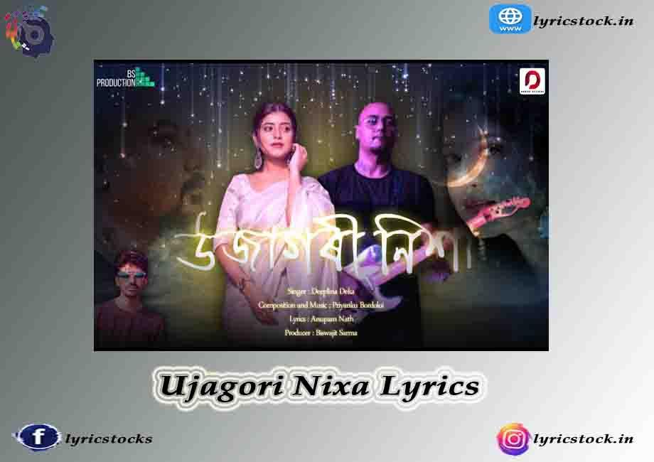 Ujagori Nixa Lyrics in english