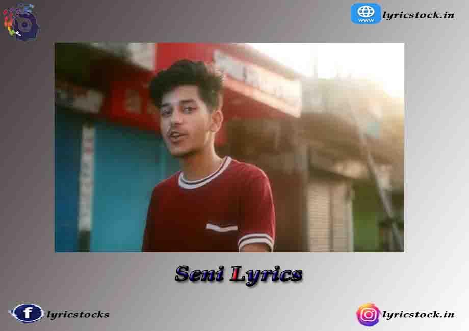 seni Lyrics in English